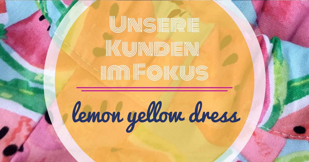 Unsere Kunden im Fokus: Lemon yellow dress